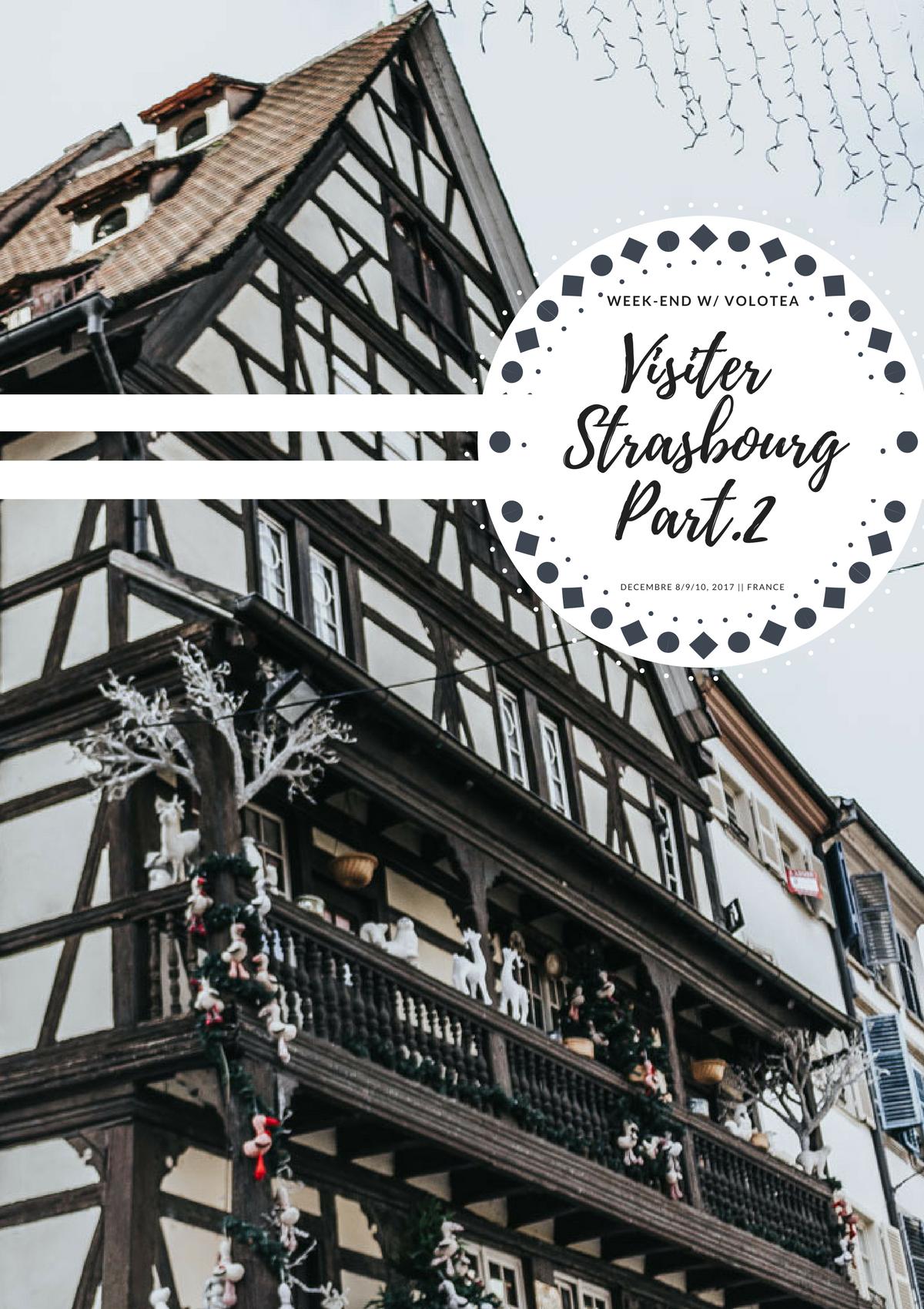 visiter Strasbourg, city guide, blog voyage