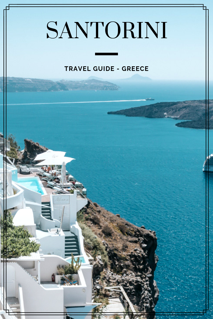 santorini, travel guide, blog, lifestyle, Greece