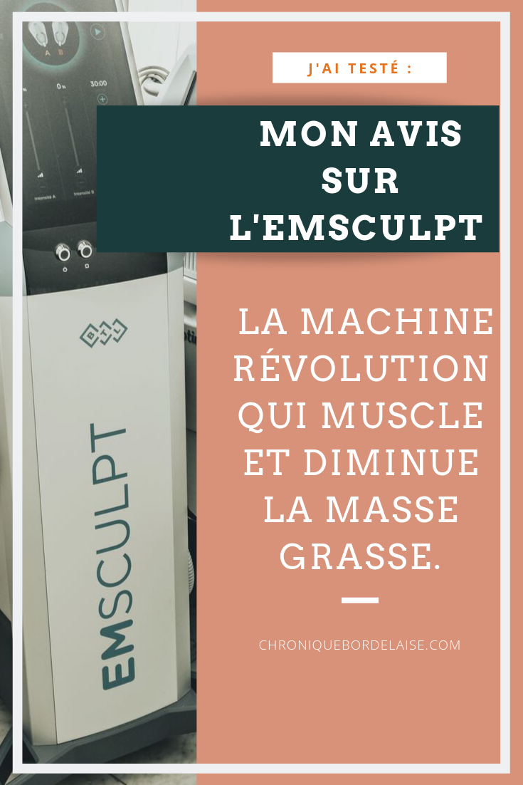 MON AVIS SUR L'EMSCULPT, LA MACHINE QUI MUSCLE ET DIMINUE LA MASSE GRASSE.