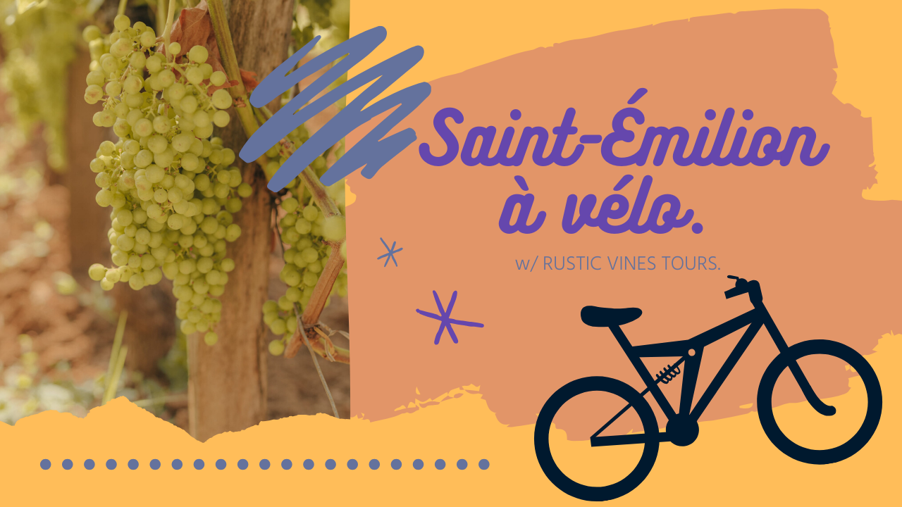 rustic vines tours, saint émilion